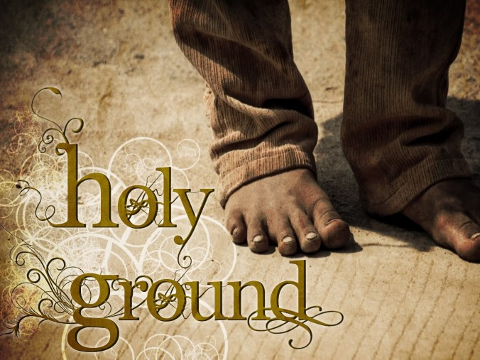 Image result for standing on holy ground