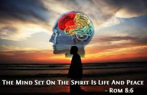 Rom_8_v6_Mind_set_on_spirit_life_&_peace