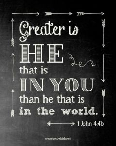 greater is He in you