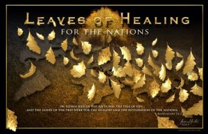 leaves of healing for the nations