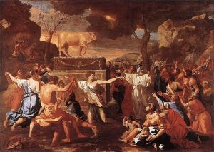 The Adoration of the Golden Calf Nicolas Poussin, ca 1634 National Gallery, London