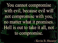no-compromise-with-evil