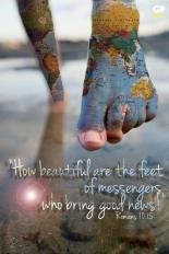 how-beautiful-are-the-feet-of-messengers-who-bring-good-news-quote-1