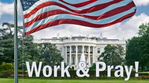 white-house-work-and-pray